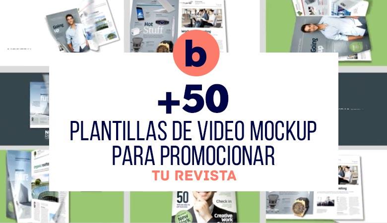 50+ Videos de Mockups para promocionar tu Revista