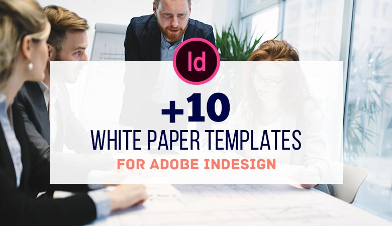 10+ Best White Paper Templates for InDesign