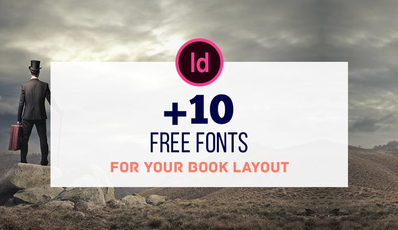 10 Free Fonts for Your Book Layout