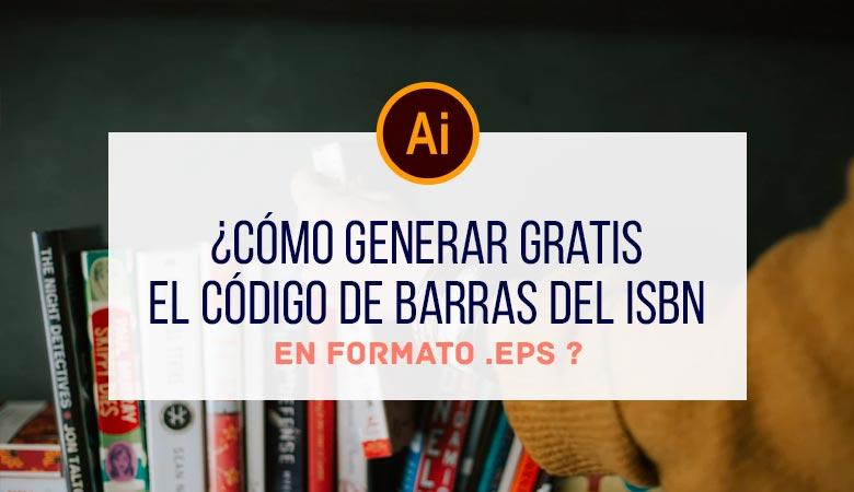 ¿Cómo generar gratis el código de barras del ISBN en formato EPS?