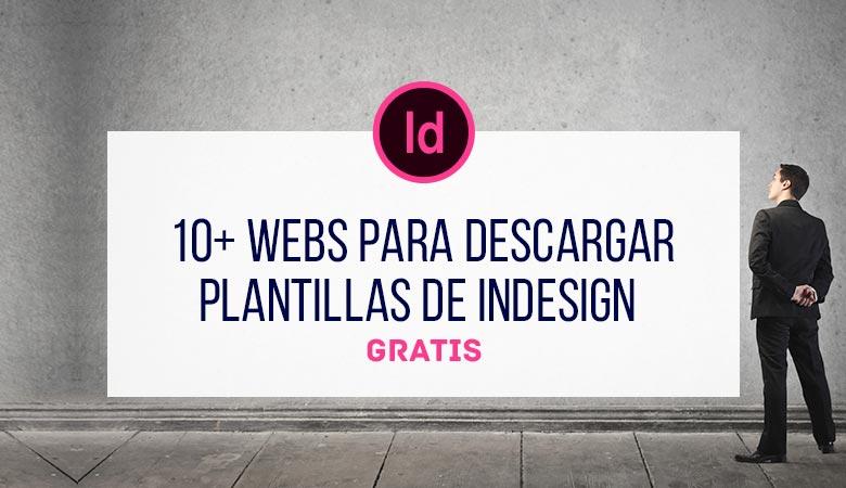 10 webs para descargar Plantillas de InDesign Gratis