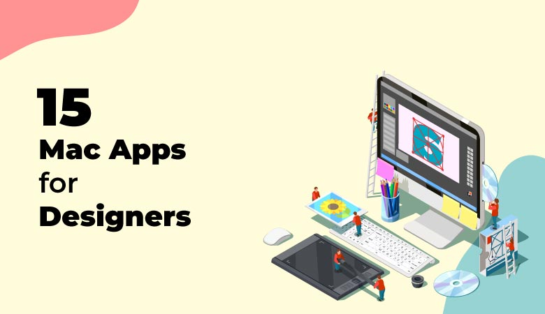 15+ Mac Apps For Designers [2021]